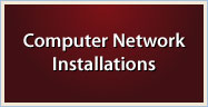 Computer Network Installations